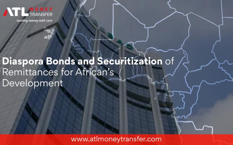 Diaspora Bonds and Securitization of Remittances for African's Development